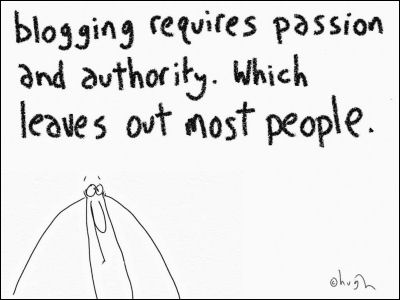 Blogging requires passion and authority